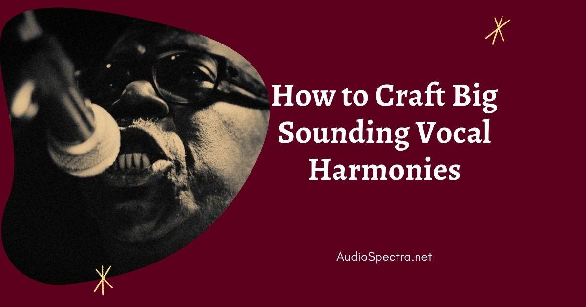 mixing vocal harmonies