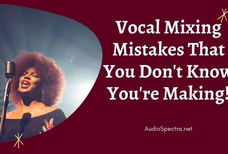 vocal mixing mistakes