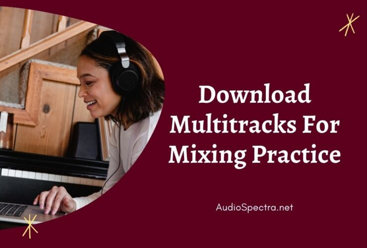 Download Multitracks For Mixing Practice