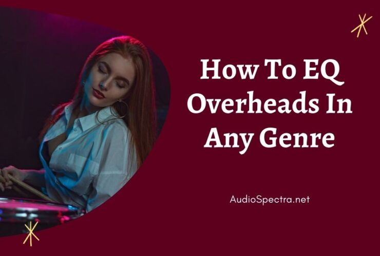 how to eq overheads