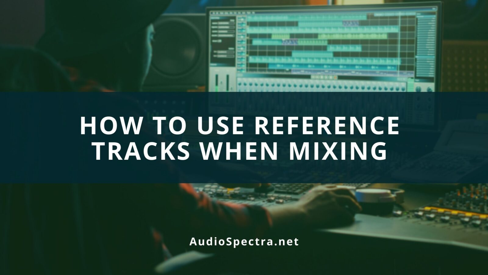 how to use reference tracks when mixing